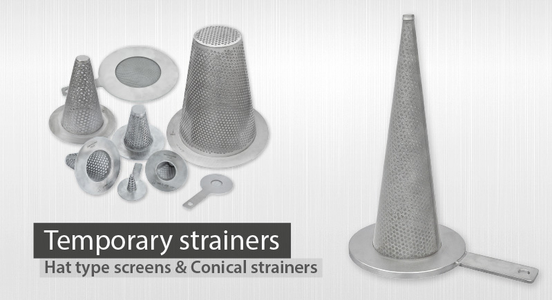 conical temporary strainers hat type screens