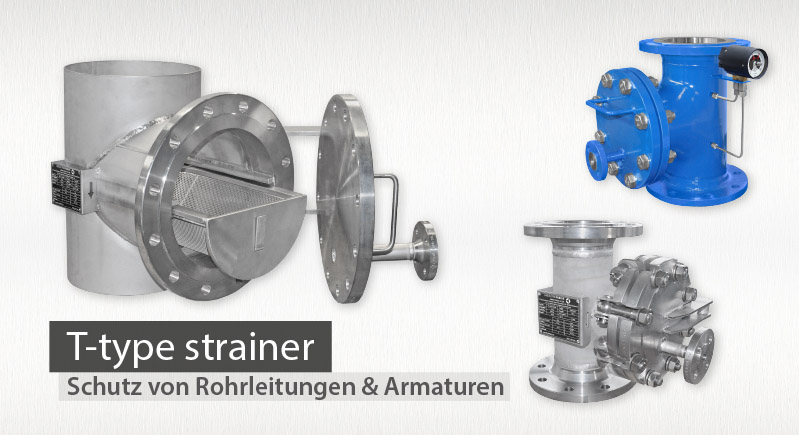 Schutzsiebe T Form - T Type Strainers - Tee strainers