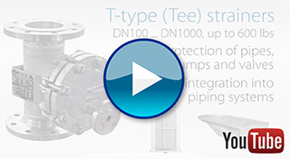 T-type (Tee) strainers Manufacturer